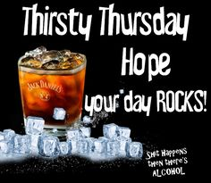 Thirsty Thursdays Like us on Facebook ~ Shit Happens then there's ALCOHOL!