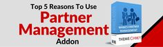Top 5 Reasons to use Partner Management Addon https://www.themechilly.com/blog/top-5-reasons-to-use-partner-management-addon-for-web-hosting-providers/