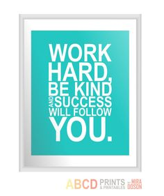 Inspirational quote print Work hard be kind and by MiraDoson, $18.00