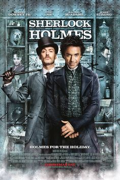 Sherlock Holmes the movie--thought i would hate it, but it was rolicking good fun (i always wanted to say that)