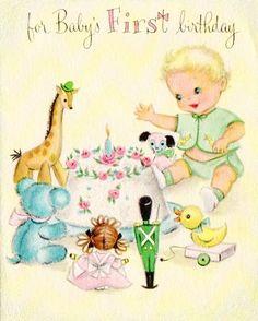 Vintage baby's first birthday card. Vintage First Birthday, First Birthday Cards, Vintage Birthday Cards, Baby 1st Birthday, Vintage Greeting Cards, Birthday Greeting Cards, Birthday Greetings, It's Your Birthday, Birthday Ideas