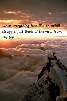 Imagine, dream of the view from the top!