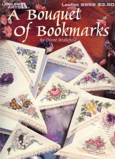 A Bouquet of Bookmarks from Leisure Arts Counted Cross Stitch Patterns Page Corner Bookmark by on Etsy Cross Stitch Books, Cross Stitch Bookmarks, Cross Stitch Needles, Cross Stitch Flowers, Counted Cross Stitch Patterns, Cross Stitch Embroidery, Hand Embroidery, Corner Bookmarks, Stitch Magazine