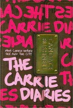 The Carrie Diaries is the coming-of-age story of one of the most iconic characters of our generation. Before Sex and the City , Carrie Bradshaw was a small town girl who knew she wanted more. Carrie Bradshaw, Betrayed By A Friend, Books To Read, My Books, Reading Books, Reading Lists, Free Books, Lying Game, Senior Year Of High School