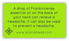 Frankincense has a deep resinous aroma and is my go to for a headache!   It's a great essential oil that's a natural way to relieve your headache. Become qualified in the safe and therapeutic use of essential oils, so you can help people live healthier lifestyles.  Become a Certified Aromatherapist today!  http://aromahead.com/courses/online/aromatherapy-certification-program