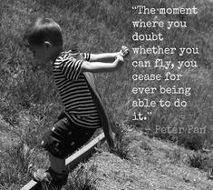 J.M. Barrie, Peter Pan   15 Wonderful Quotes About Life From Children's Books