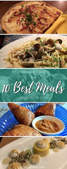Looking back on a year of travel and food, it's hard to choose the best. However, I looked at all the photos, and here are the 10 best meals I had in 2016.