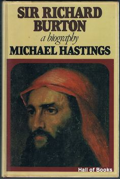 Sir Richard Burton - Michael Hastings