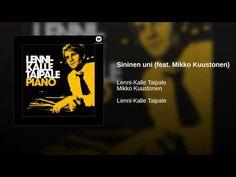 Sininen uni (feat. Mikko Kuustonen)
