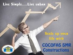 Live Simple… Live urban COCOFAS SMR Constructions provides the special attention to their esteemed and we assure quality is not compromised at any front, whereby we make sure that every part of the #construction activity is well made The inherent #strength of #COCOFAS SMR Constructions is the mix of skilled and qualified #manpower which reinforce our every step of the growth We ensure a timely execution and completion of #projects but strictly not in hurry