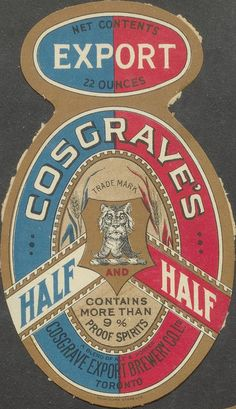 Cosgrave's Half and Half beer label by Thomas Fisher Rare Book Library, via… Drink Labels, Beer Labels, Bottle Labels, Vintage Packaging, Vintage Labels, Vintage Beer Signs, Canadian Beer, Sous Bock, Typo Logo
