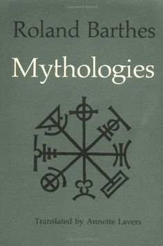 Mythologies, Roland Barthes