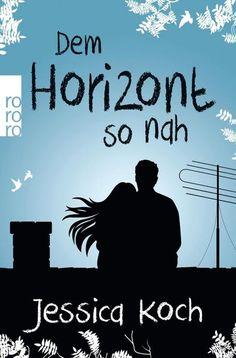 Dem Horizont so nah / Danny-Trilogie Bd. 1