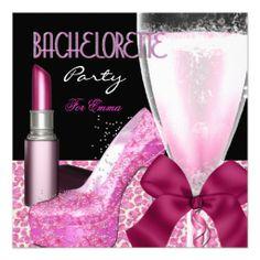 Bachelorette Party Lipstick Pink Champagne Personalized Invite