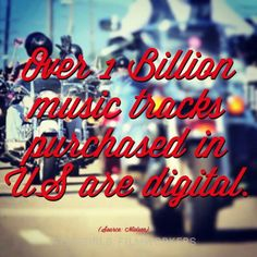 Over 1 billion music tracks purchased in U.S. are digital.