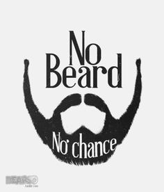 No beard. No chance. #beards