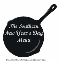 Belle & Beau Antiquarian: The Southern New Year's Day Menu
