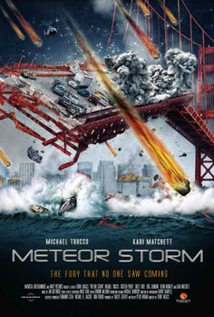 Meteor Storm. 2010..Yeah not a bad movie, liked it!