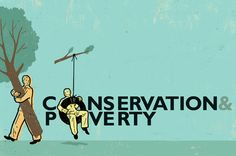 Conservation and Poverty Reduction