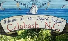 Welcome to the Seafood Capital of the World. Calabash, NC is just inside the state line. The town's name lent itself to an iconic way of preparing the seafood--breaded and fried, and delightful!