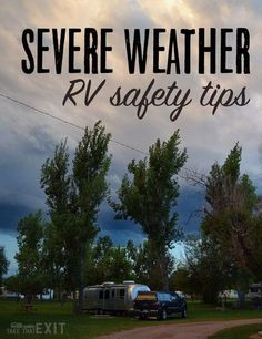 Severe Weather RV Safety Tips {we seek shelter from a tornado in Florida}