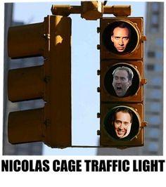 Nicolas Cage Traffic Light. Nicolas Cage is Everyone meme.