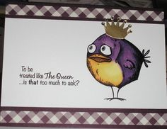 Queen of the Crazy Birds by Nan Cee's - Cards and Paper Crafts at Splitcoaststampers