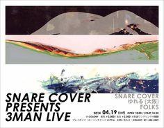 【フライヤー】「SNARE COVER presents 3マンライブ」