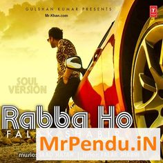 Rabba Ho (Soul Version) Falak shabir Mp3 Song Download