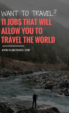 Want to travel the world?! These 11 jobs will make it possible for you! Click through to read the full post.