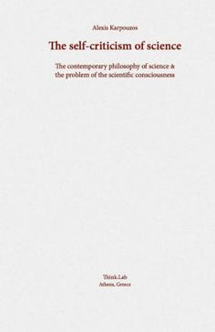 The NOOK Book (eBook) of the The self-criticism of science: The contemporary philosophy of science & the problem of the scientific consciousness. by Alexis Contemporary Philosophy, Philosophy Of Science, Book Nooks, Social Science, Consciousness, Mathematics, Self, Books, Livros