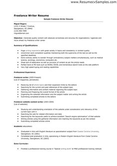 above is an image of freelance writer resume which presents a good - Writers Resume Example