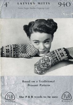 PAtons 940 latvian fairisle vintage knitting pattern for ladies mittens gloves  http://uk.ebid.net/for-sale/patons-940-ladies-latvian-gloves-vintage-knitting-pattern-131743050.htm
