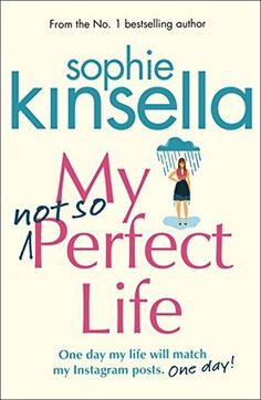 [Review] My Not So Perfect Life - Sophie Kinsella