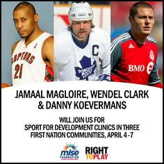 From April 4 - 7, Toronto Raptors alumni Jamaal Magloire, Toronto Maple Leafs alumni Wendel Clark & Toronto FC forward Danny Koevermans will help lead Sport For Development clinics in partnership with @MLSE Foundation and 7 PLAY program First Nation partner communities. Visit www.righttoplay.ca to learn more!
