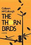 Thorn Birds - Colleen McCullough Bird Book, I Love Books, Great Books, My Books, Books To Read, Saga, Book Club Books, Book Lists, I Love Reading
