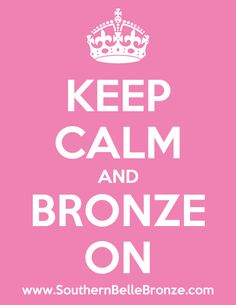 """Keep calm and BRONZE ON!  """"BRONZING"""" all over Dallas! I love spray tannin ppl! I love making ppl feel beautiful one of the many things I love about my job!"""