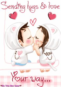 Send this cute & lovely card to your beloved one. Free online Sending Hugs & Love Your Way ecards on Cute Cards Hugs And Kisses Quotes, Hug Quotes, Kissing Quotes, Funny Quotes, Romantic Good Morning Quotes, Good Morning Love, Romantic Love Quotes, Cute Love Gif, Love Hug