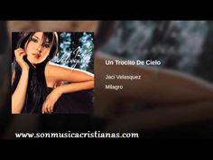 Jaci Velasquez - Un trocito de cielo