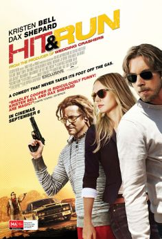 """Kristen Bell, Dax Shepard, Bradley Cooper """"Hit And Run"""" Movie Poster Hd Streaming, Streaming Movies, Hd Movies, Movies To Watch, Movies Online, Movies And Tv Shows, Movie Tv, Romance Movies, Dax Shepard"""