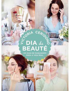 os Achados | Beleza | Dia de Beauté - O Livro