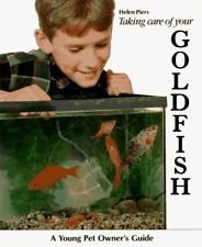 Taking Care of Your Goldfish (Young Pet Owner's Guide)  (ExLib)