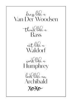 Gossip Girl Art Print Blair Waldorf, Serena Van Der Woodsen, Chuck Bass the Gossip Girl Chuck, Gossip Girl Blair, Gossip Girls, Mode Gossip Girl, Estilo Gossip Girl, Gossip Girl Quotes, Gossip Girl Decor, Gossip Girl Style, Gossip Girl Serena