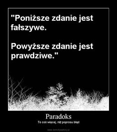 Paradoks – To coś więcej, niż poprosu błąd Wtf Funny, Funny Memes, Jokes, Weekend Humor, Bad Mood, More Than Words, Man Humor, Funny Comics, Best Memes