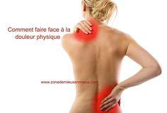 Comment faire face à la douleur physique ? Facon, Stress Management, Physical Activities, Physical Exercise, How To Make