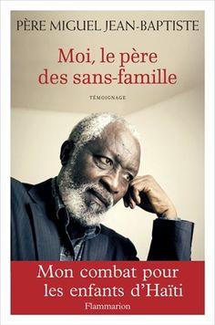 Moi, le père des sans-famille / Père Miguel JEAN-BAPTISTE - Le père Miguel Jean-Baptiste revient sur son engagement en faveur des enfants haïtiens placés comme domestiques, privés d'éducation et d'affection. Le foyer qu'il a fondé à Port-au-Prince, destiné à accueillir les enfants pour leur apprendre à lire, fut en partie détruit par le tremblement de terre en 2010. Reconstruit grâce à l'aide internationale, il participe à la lutte contre la domesticité.