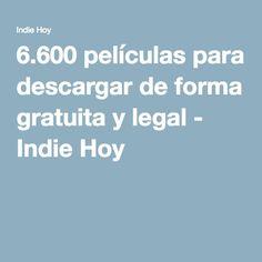 6.600 películas para descargar de forma gratuita y legal - Indie Hoy