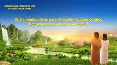 Himno de la palabra de Dios ''Cuán importante es para el hombre el amor ...