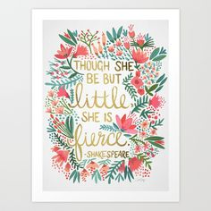 This is on my wish list and i shall hang it above the bed !  Little & Fierce Art Print by Cat Coquillette | Society6