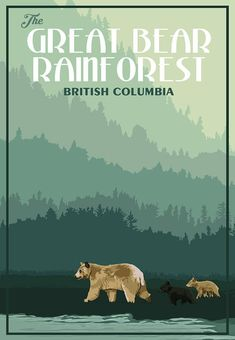 Great Bear Rainforest BC – voyage Vintage Poster - New Site Parcs, Vintage Travel Posters, Vintage Advertising Posters, Illustrations, Beach Trip, Beach Travel, Usa Travel, Dog Design, British Columbia